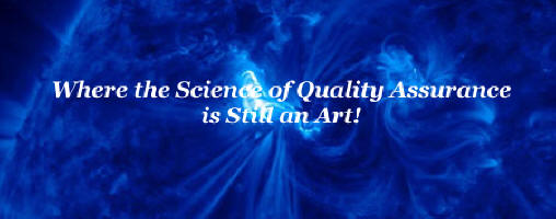 Where the Science of Quality Assurance is Still an Art